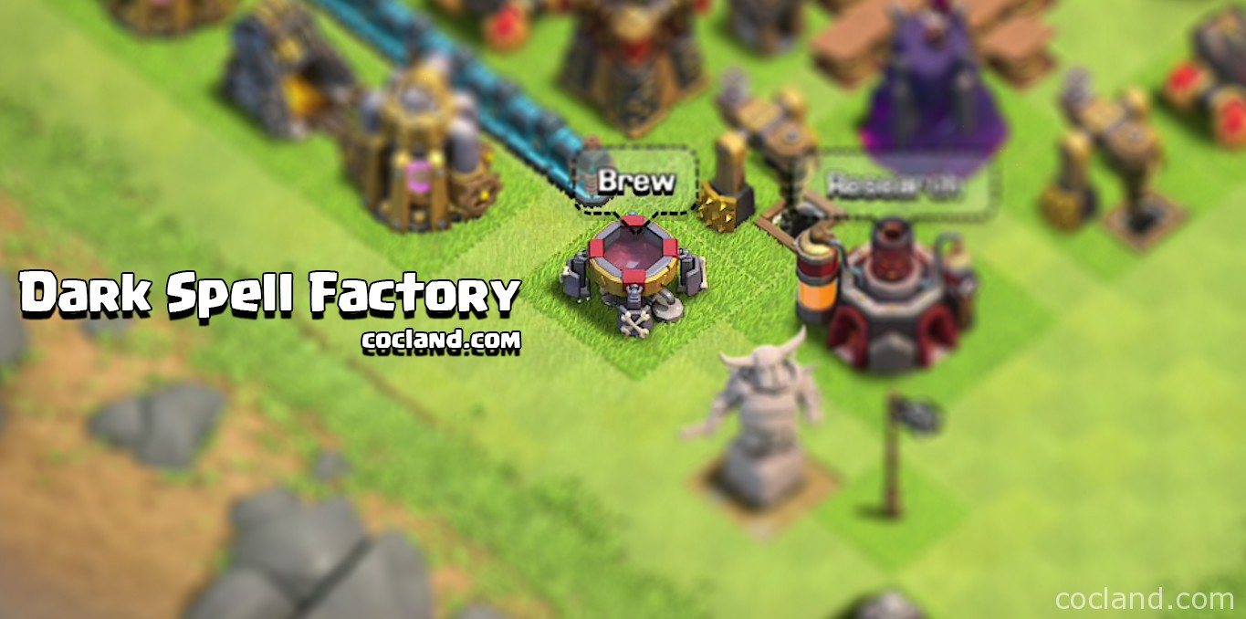 clash of clans spell factory - photo #5