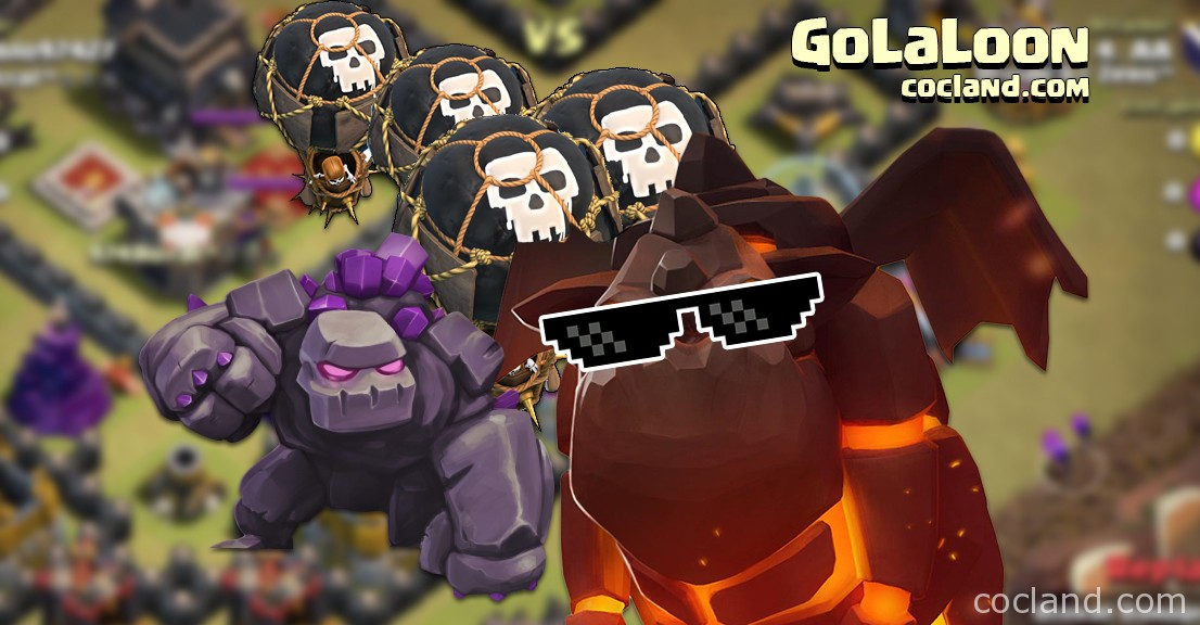 GoLaLoon (GoLava) Attack Strategy