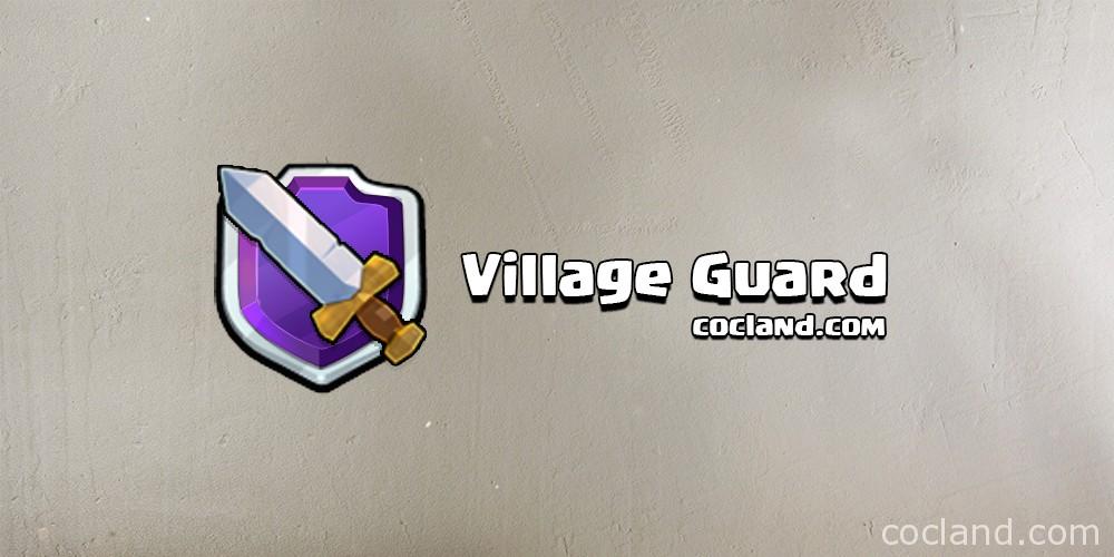 Village Guard Clash of Clans