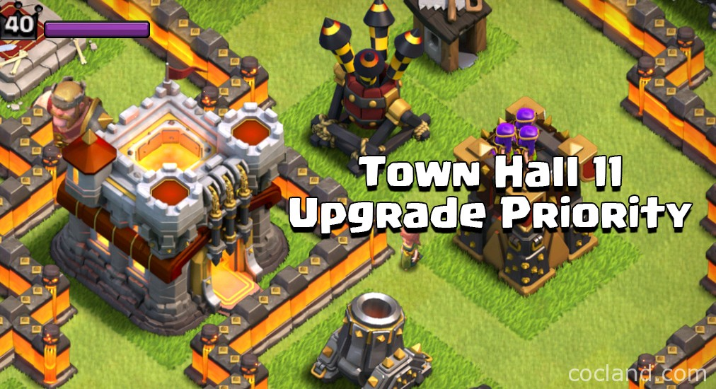 Town Hall 11 Clash of Clans Upgrade Priority Guide