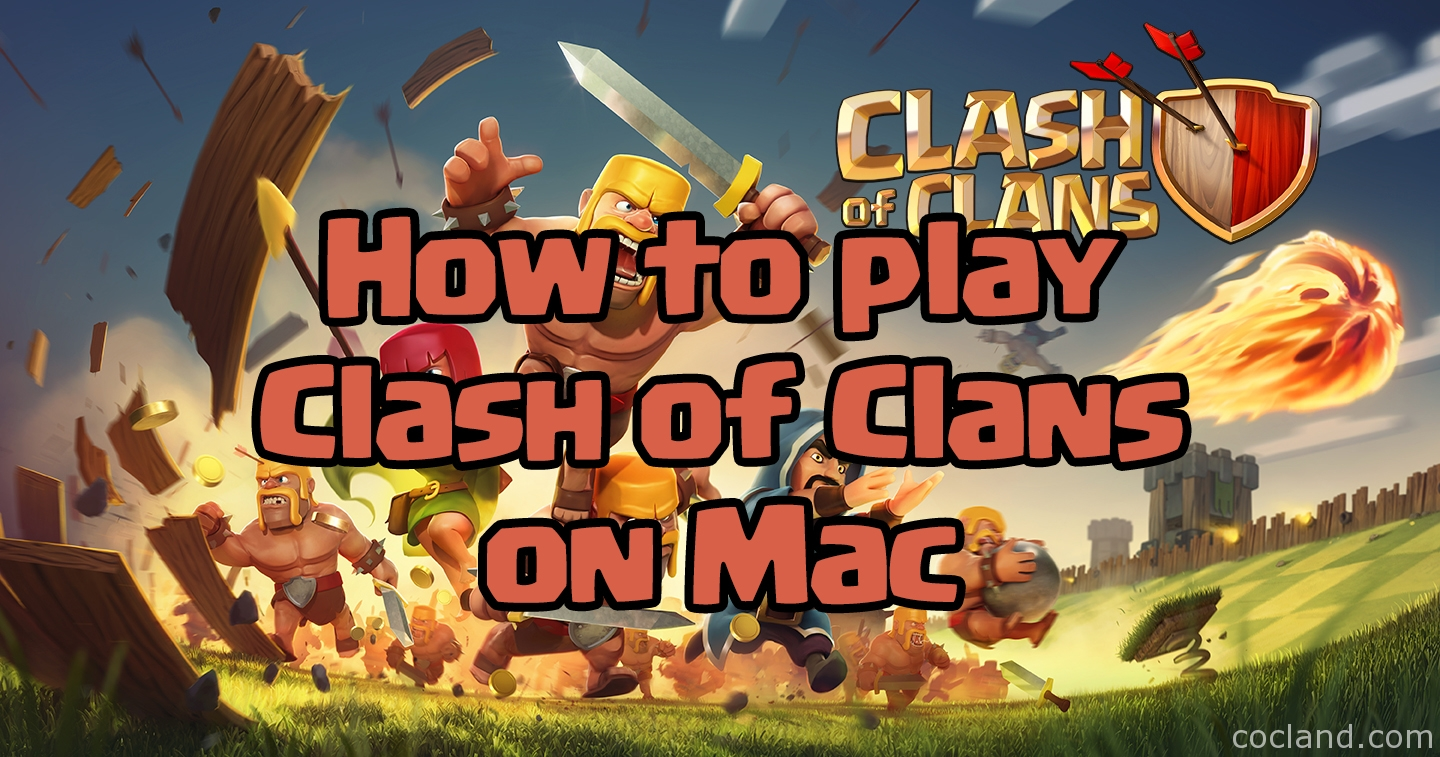 All About Clash Of ClanCOC