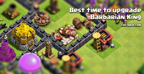 When should I upgrade Barbarian King?