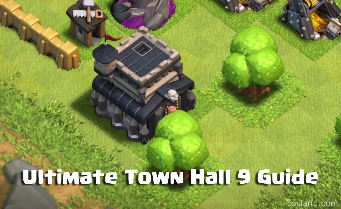 town hall 9 guide