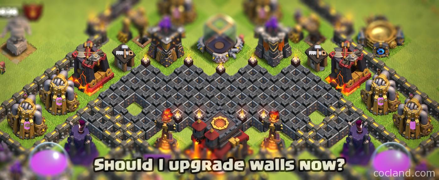 Should I upgrade my Walls now?