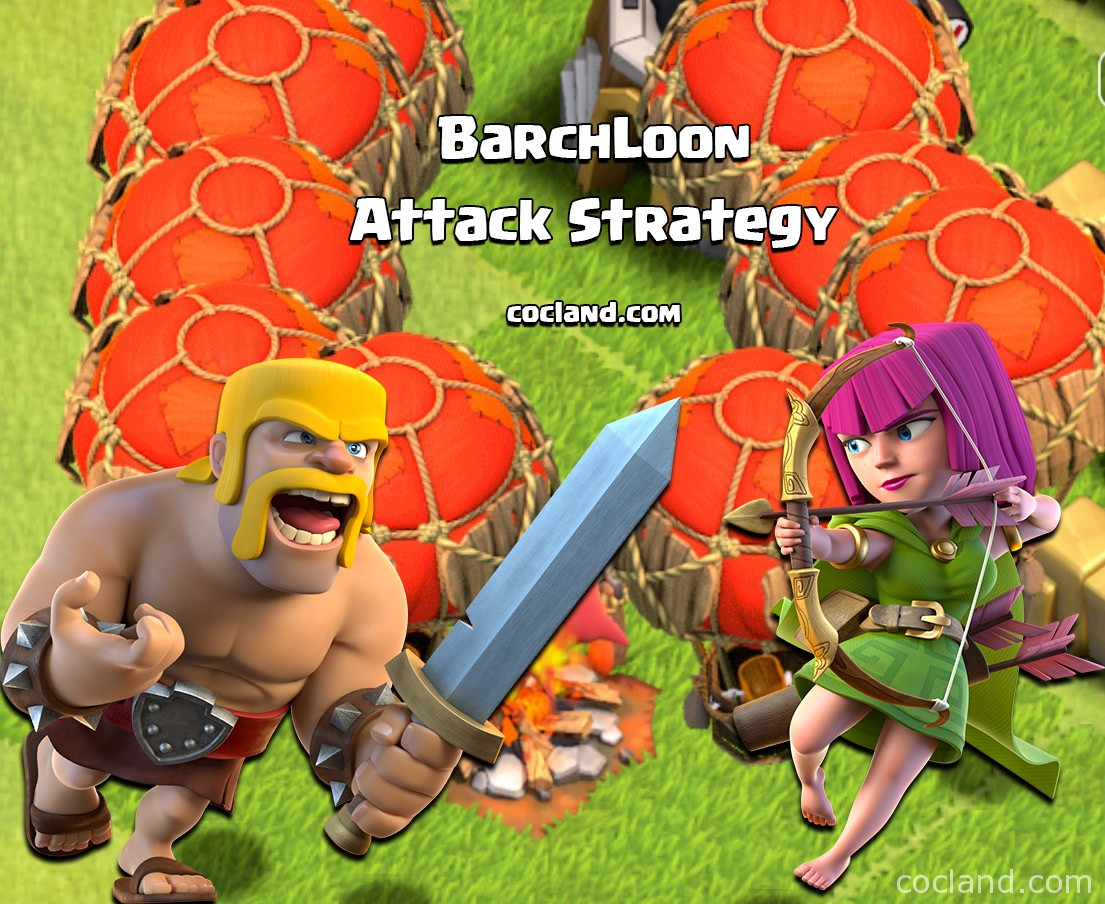 Best Th5 Attack Strategy 2019 BarchLoon   The Best Attack Strategy for TH5 and 6