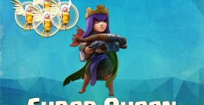 Super Queen Strategy Clash of Clans Land
