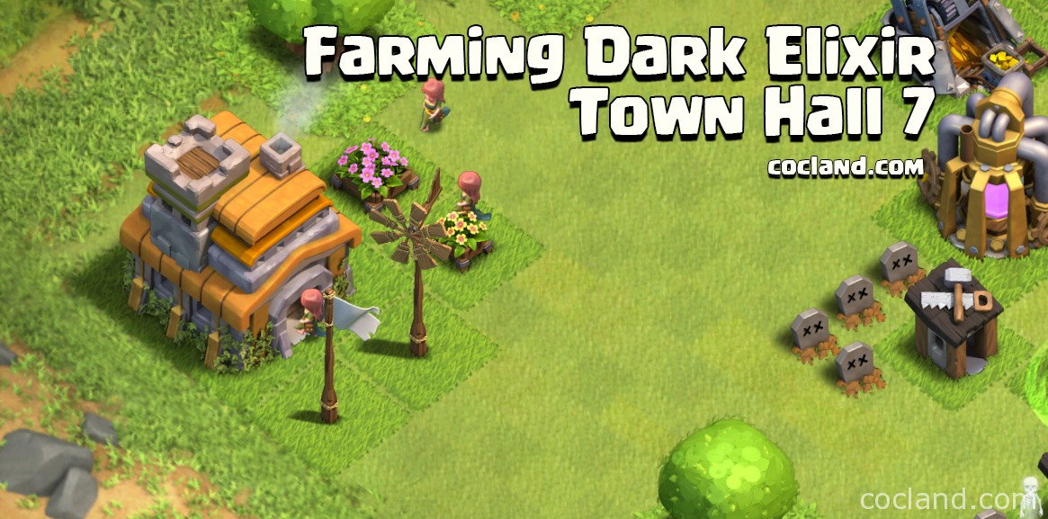 Farming Dark Elixir at Town Hall 7