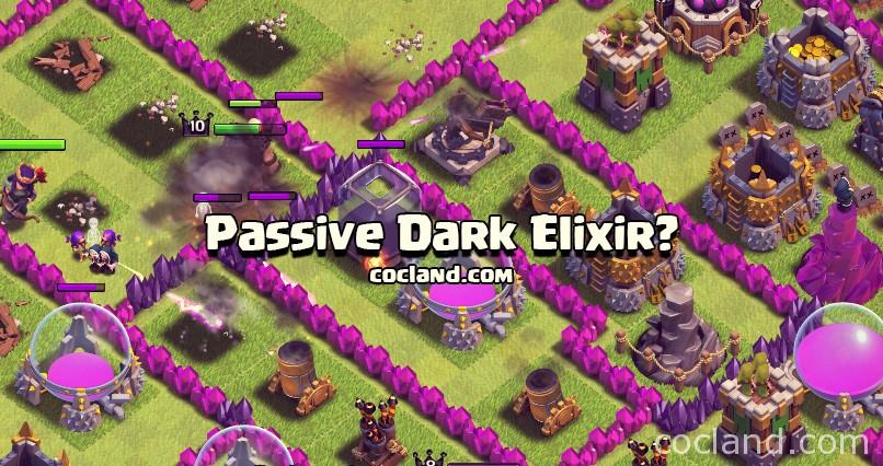 Passive Dark Elixir in Clash of Clans