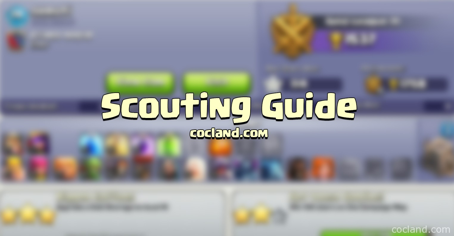Clash of Clans Scouting Guide