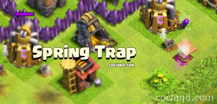 How the Spring Trap works   Clash of Clans Land