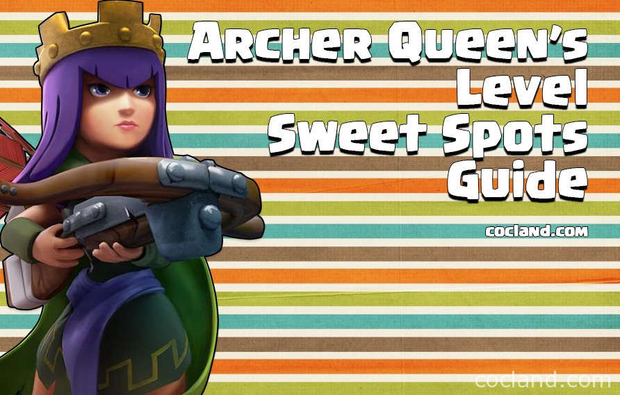 The Archer Queen's Level Sweet Spots Guide