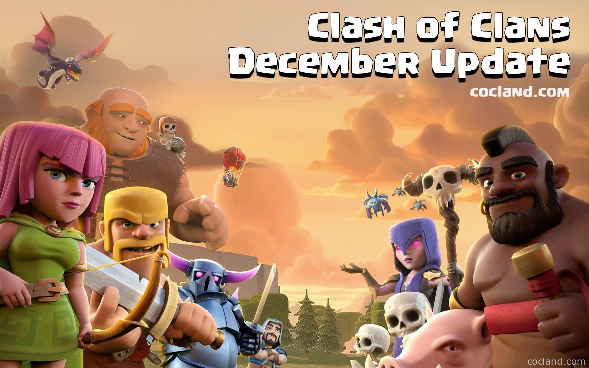 Clash of Clans December Update