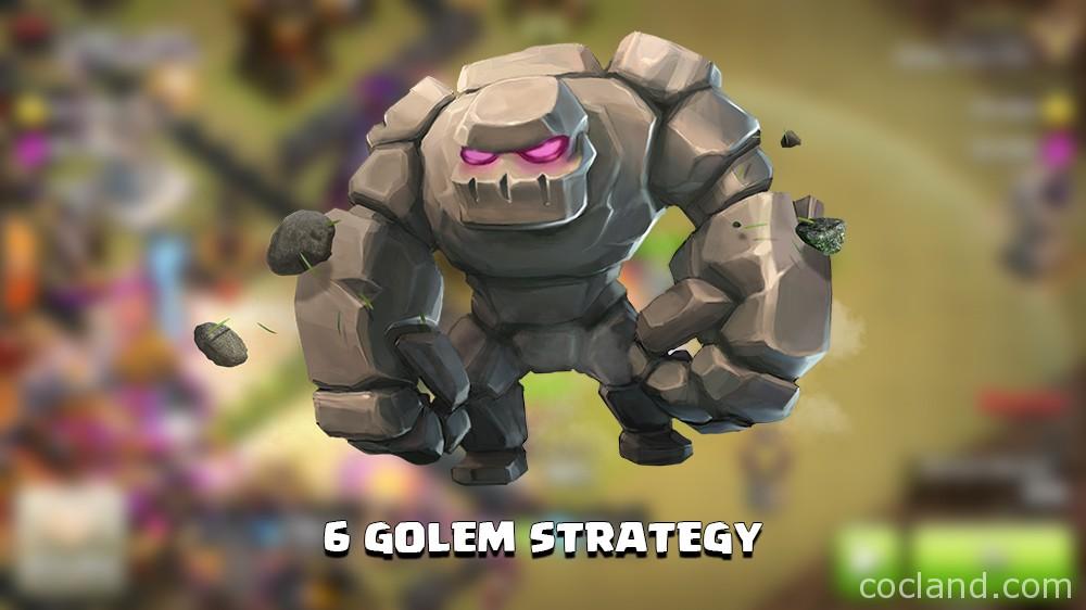 6 Golem Attack Strategyv