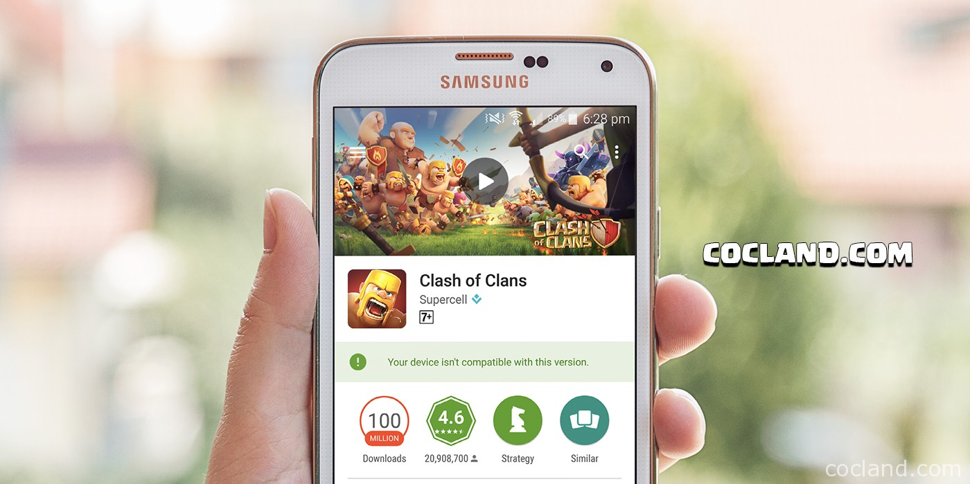 Clash of Clans isn't compatible with your device