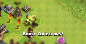 Boosted Collector in Clash of Clans