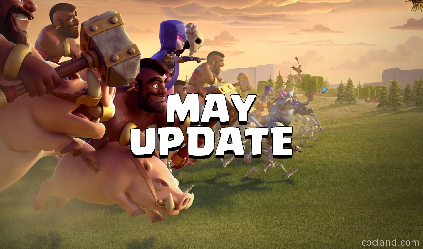 Clash of Clans May 2016 Update